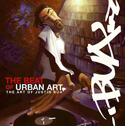 9780061153839: The Beat of Urban Art: Art of Justin Bua