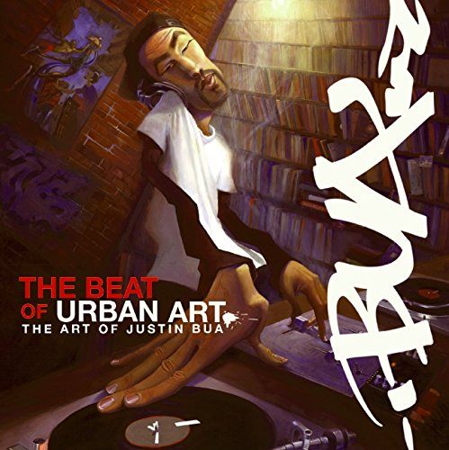 Beat of Urban Art, The: Bua, Justin