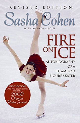 9780061153853: Sasha Cohen, Fire on Ice: Autobiography of a champion figure skater