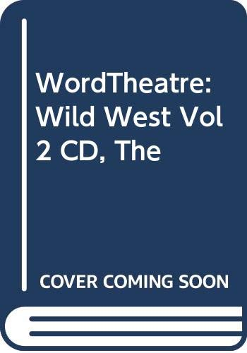 9780061154218: WordTheatre: Wild West Vol 2 CD, The