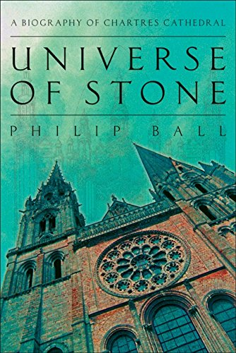 9780061154294: Universe of Stone: A Biography of Chartres Cathedral
