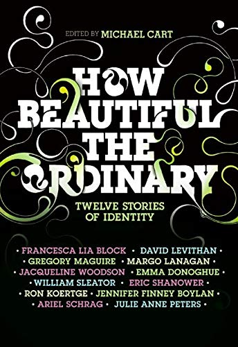 9780061154980: How Beautiful the Ordinary: Twelve Stories of Identity