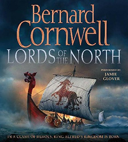 Lords of the North: Cornwell, Bernard/ Glover,