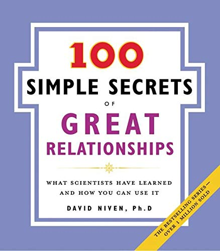 9780061157905: 100 Simple Secrets of Great Relationships: What Scientists Have Learned and How You Can Use It