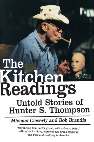 9780061159282: The Kitchen Readings: Untold Stories of Hunter S. Thompson