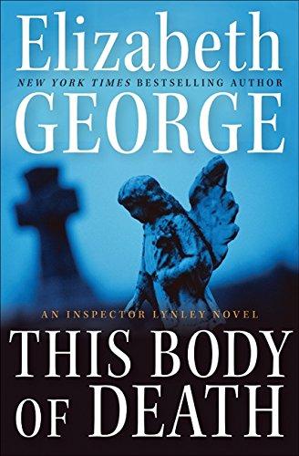 This Body of Death: A Novel: George, Elizabeth
