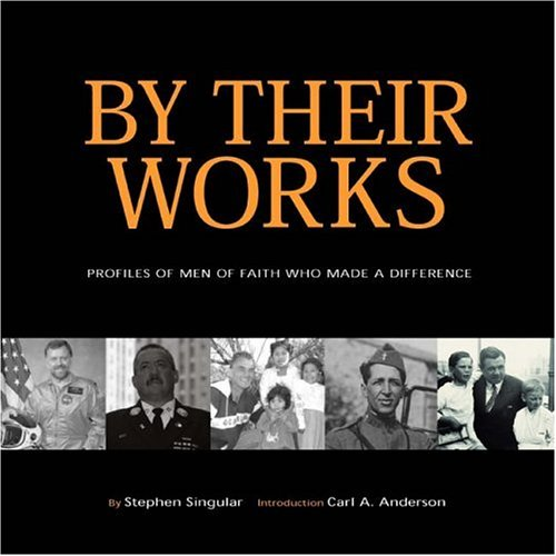 9780061161452: By Their Works: Profiles of Men of Faith Who Made a Difference