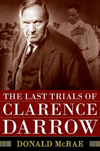 9780061161490: The Last Trials of Clarence Darrow