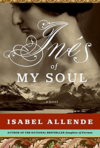 INES OF MY SOUL (SIGNED): Allende, Isabel
