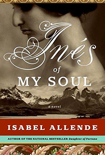 Ines of My Soul: A Novel *SIGNED*/ Signed Proof: Allende, Isabel