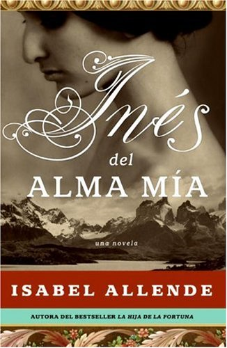 9780061161551: Ines del Alma Mia: Una Novela (Spanish Edition)
