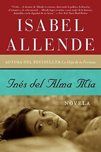 9780061161568: Ines Del Alma Mia: Novela