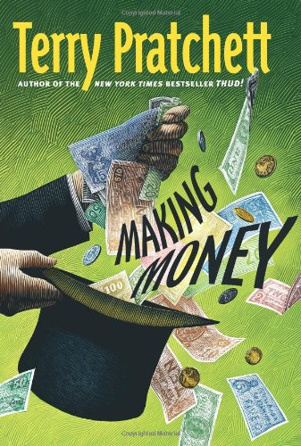 Making Money (Discworld): Terry Pratchett