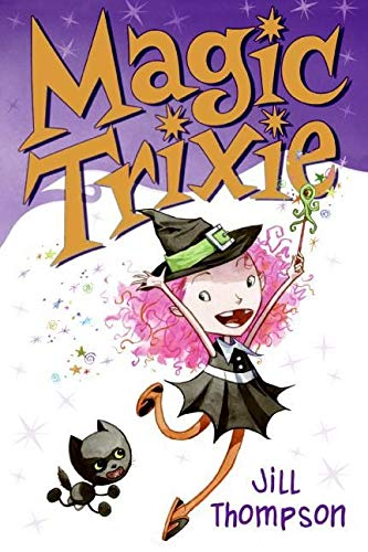 9780061170454: Magic Trixie