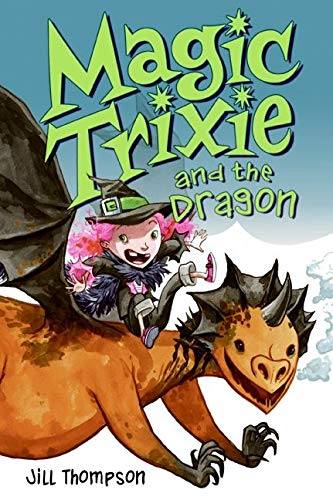 9780061170508: Magic Trixie and the Dragon