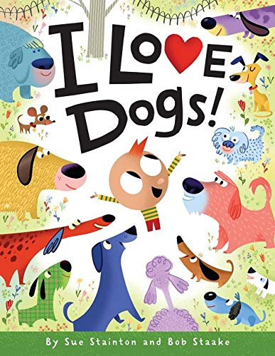9780061170577: I Love Dogs!