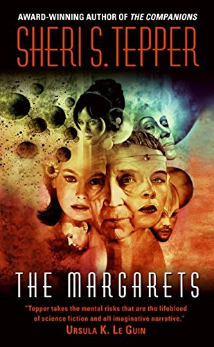 The Margarets (0061170690) by Tepper, Sheri S.