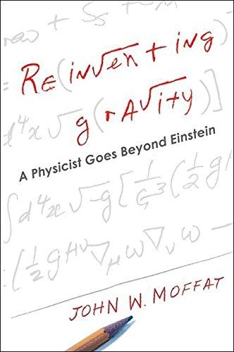 9780061170881: Reinventing Gravity: A Physicist Goes Beyond Einstein