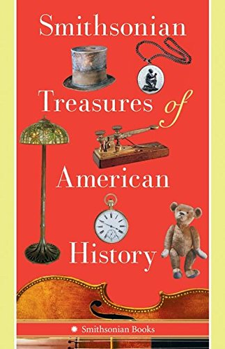 9780061171031: Smithsonian Treasures of American History