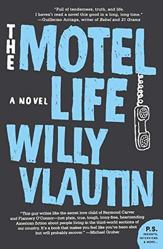 9780061171116: The Motel Life: A Novel