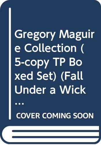 9780061171307: Gregory Maguire Collection (5-Copy Tp Boxed Set) (Fall Under a Wicked Spell)