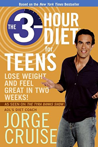 9780061171437: The 3-Hour Diet for Teens: Lose Weight and Feel Great in Two Weeks!