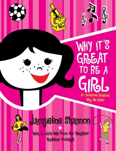 9780061172144: Why It's Great to Be a Girl: 50 Awesome Reasons Why We Rule!