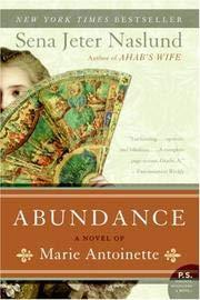 9780061172519: Abundance: a Novel of Marie Antoinette
