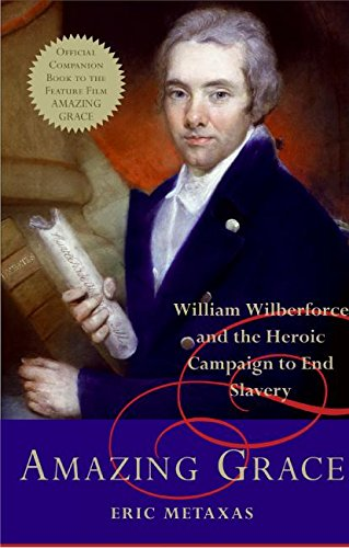 9780061173004: Amazing Grace: William Wilberforce and the Heroic Campaign to End Slavery