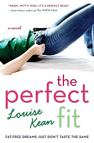 The Perfect Fit: Fat-Free Dreams Just Don't: Kean, Louise