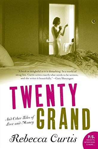 9780061173097: Twenty Grand: And Other Tales of Love and Money (P.S.)