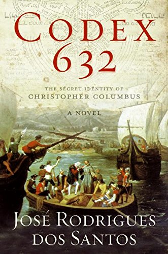 9780061173189: Codex 632: The Secret Identity of Christopher Columbus: A Novel