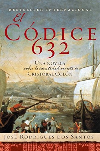 9780061173202: El Codice 632: Una novela sobre la identidad secreta de Cristóbal Colón (Spanish Edition)