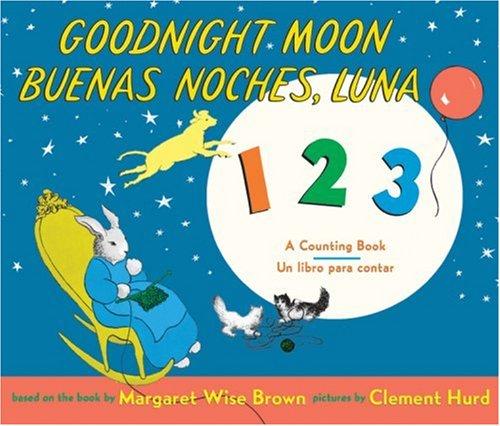 9780061173257: Goodnight Moon 123/Buenas noches, Luna 123: A Counting Book/Un libro para contar