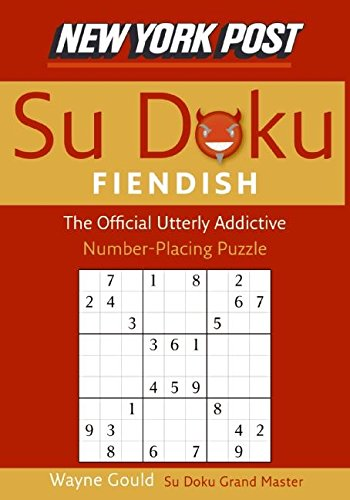 9780061173363: New York Post Fiendish Sudoku: The Official Utterly Addictive Number-Placing Puzzle
