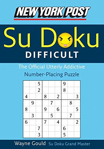 9780061173370: New York Post Difficult Sudoku: The Official Utterly Adictive Number-Placing Puzzle (New York Post Su Doku)