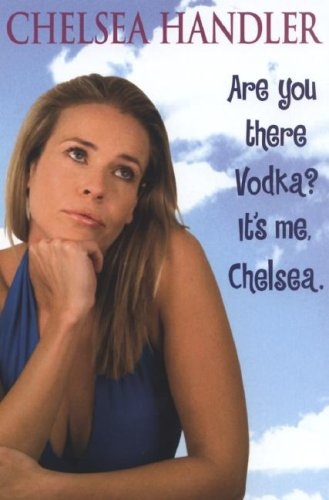 9780061173394: Are You There, Vodka? It's Me, Chelsea