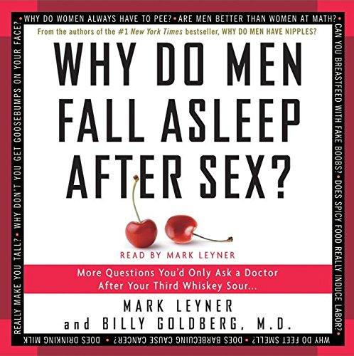 9780061173431: Why Do Men Fall Asleep After Sex?