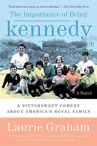 9780061173530: The Importance of Being Kennedy: A Novel