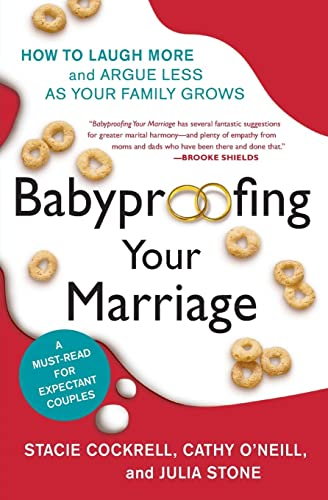 9780061173554: Babyproofing Your Marriage: How to Laugh More and Argue Less As Your Family Grows