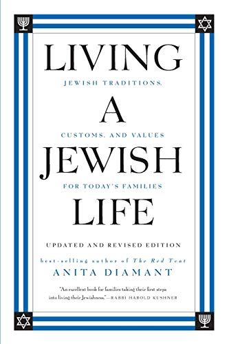 9780061173646: Living a Jewish Life, Updated and Revised Edition: Jewish Traditions, Customs, and Values for Today's Families