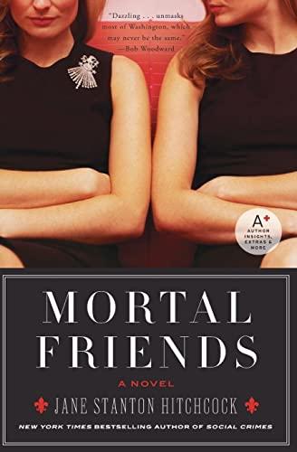 9780061173714: Mortal Friends: A Novel