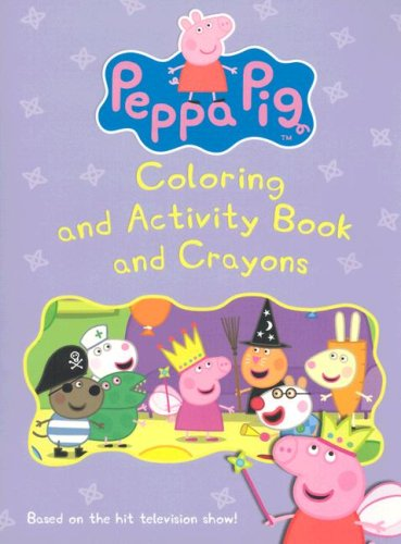 9780061173745: Peppa Pig: Coloring and Activity Book and Crayons