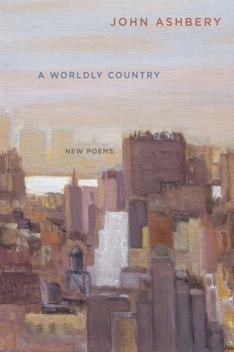 9780061173844: A Worldly Country: New Poems