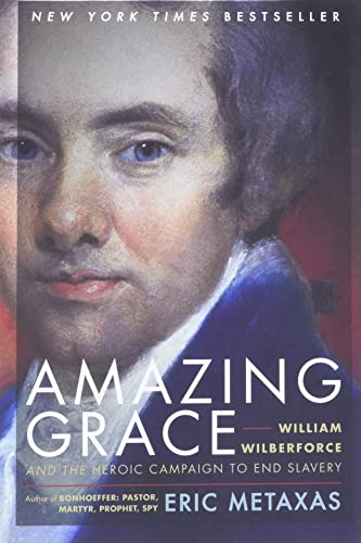9780061173882: Amazing Grace: William Wilberforce and the Heroic Campaign to End Slavery