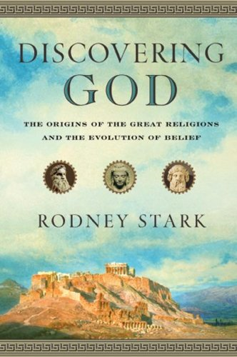 9780061173899: Discovering God: The Origins of the Great Religions and the Evolution of Belief