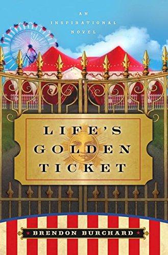 9780061173905: Life's Golden Ticket: An Inspirational Novel