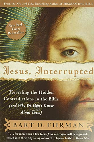 9780061173943: Jesus Interrupted: Revealing the Hidden Contradictions in the Bible (and Why We Don't Know About Them)