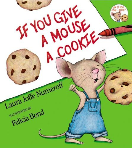 9780061174773: If You Give A Mouse A Cookie