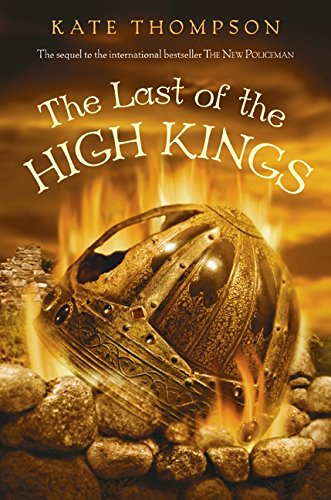 9780061175978: The Last of the High Kings (New Policeman Trilogy)
